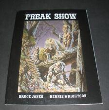 Freak Show (2006) by Bruce Jones & Bernie Wrightson