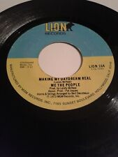 We The People – Making My Daydream Real / 45TLion Records  LION 164 US 1973