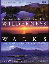 Wilderness Walks: Twelve Great Walks in Scotland by Cameron McNeish, Richard...