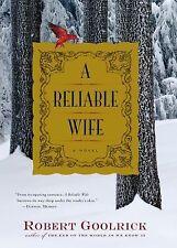 A Reliable Wife, Robert Goolrick, Good Condition, Book