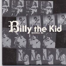 Billy The Kid-Wanna Be cd single
