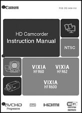 Canon VIXIA HF R60, HF R62 and HF R600 Camcorder User Instruction Guide  Manual