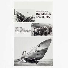 Die Männer von U 995. Hess, Hans Georg. Gespräche mit