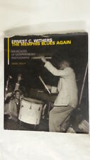 Ernest C. Withers - The Memphis Blues Again by Daniel Wolff