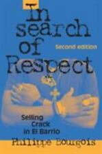 In Search of Respect: Selling Crack in El Barrio (Paperback or Softback)