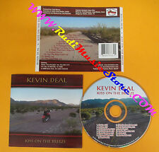 CD KEVIN DEAL Kiss On The Breeze 2000 Us BLIND NELLO  no lp mc dvd vhs (CS52)