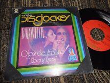 "BOB WELCH EBONY EYES/EASY TO FALL 7"" 1977 CAPITOL SPAIN"