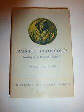 Francisco de Los Cobos, Secretary of the Emperor Charles V,Hayward Keniston,HBD3