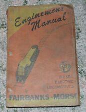 1950 Enginemen's Manual Diesel Electric Locomotives Fairbanks Morse