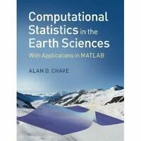 Computational Statistics Earth Sciences With Applicat. 9781107096004 Cond=LN:NSD