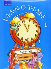 Piano Time 1 Book 1 Learn Music Pauline Hall Oxford Childrens Beginners First