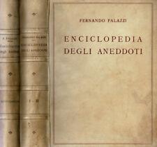 Enciclopedia degli aneddoti. . Fernando Palazzi, a cura di. 1934 - 1935. .
