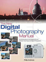 The New Digital Photography Manual, Very Good Books