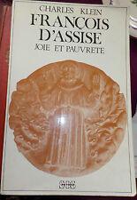 FRANCOIS D' ASSISE - JOLIE ET PAUVRETE - CHARLES KLEIN