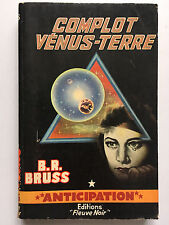 FLEUVE NOIR ANTICIPATION N°225 : COMPLOT VENUS-TERRE .. B.R.BRUSS ...EO