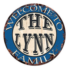 CPH-0847 Welcome to THE LYNN FAMILY Chic Tin Sign Man Cave Decor Gift