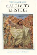 The Navarre Bible: Captivity Epistles (The Navarre Bible: New-ExLibrary