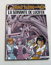 YOKO TSUNO . 25 . La servante de Lucifer . LELOUP . BD EO DUPUIS