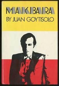 Juan GOYTISOLO / Makbara First Edition 1981