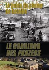 LE GUIDE DU CHAMP DE BATAILLE: Le Corridor des Panzers (Battlefield Guide) (Fren