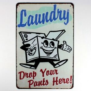 Metal Tin Sign laundry drop your pants here Decor Bar Pub Home Vintage Retro