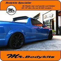 Mr Bodykits Rear Roof Spoiler For Holden VE VF Ute/ S/SV6/SS/Storm/Redline/Z/Ome