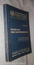 MANUALE DELL AUTOMOBILISTA Volume Primo Automobilismo Club d Italia 1961 Auto di