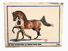 1974 NEW YORK INTERNATIONAL ALL-MORGAN HORSE SHOW PROGRAM