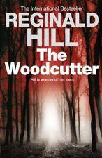 The Woodcutter-Reginald Hill, 9780007343874