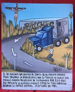 Daniel Vilchis Man Survives Dangerous Truck Accident Retablo Ex Voto ~ Mexico