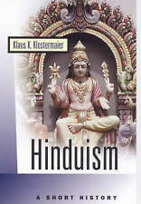 Hinduism: A Short History (Oneworld Short Guides) by Klostermaier, Klaus K.