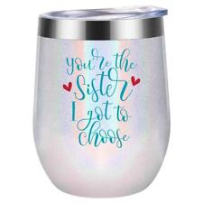You're the Sister I Got to Choose - Like Sisters Gifts - Glitter Pearl White