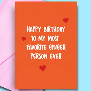 Cheeky Birthday Card For Ginger Mate Humour Comedy Husband Best friend