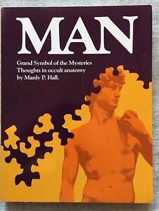 Manly P. Hall, Occult, Man, The Grand Symbol of The Mysteries, 1972
