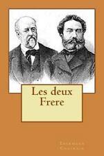 Les Deux Frere by Erckmann Chatrain (2015, Paperback, Large Type)