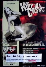 KITTY IN THE CASKET - 2016 - Konzertplakat - Kiss & Hell - Tourposter - Düsseldo