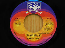 Johnny Adams 45 Proud Woman / Real Live Hurtin' Man   SSS International   VG++