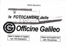 Le Fotocamere della Galileo, di Malavolti, 162 pagine