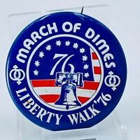 Vintage MARCH of DIMES Liberty Walk'76 pin button pinback. Pre-owned
