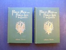 Public Men And Public Life In Canada Vol. I and II by James Young