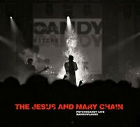 THE JESUS & MARY CHAIN - PSYCHOCANDY LIVE BARROWLANDS  CD NEW!