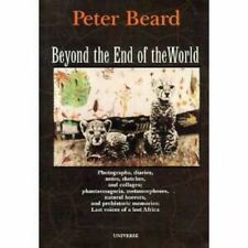 Peter Beard Beyond the End of the World