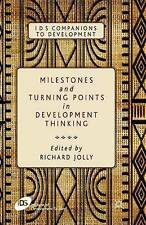 Milestones and Turning Points in Development Thinking: 2012 by Palgrave...