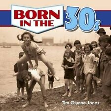 Born in the 30s by Tim Glynne-Jones (Paperback, 2015)