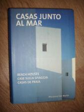 MACARENA SAN MARTIN - CASAS JUNTO AL MAR/BEACH HOUSES/ CASE SULLA SPIAGGIA (MG)