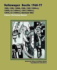 Volkswagen Beetle 1968-77 Owners Workshop Manual : 1200, 1300, 1300A, 1500,...