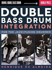 Double Bass Drum Integration For Jazz Fusion Drummer Play DRUMS Music Book