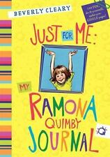 NEW - Just for Me: My Ramona Quimby Journal by Cleary, Beverly
