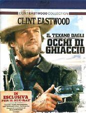EASTWOOD - IL TEXANO DAGLI OCCHI DI GHIACCIO    BLU-RAY
