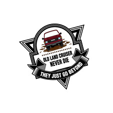 Old Land Cruiser Never Die Creative Funny Decal Sticker